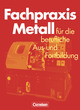 Fachpraxis Metall
