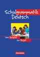 Schulgrammatik Deutsch, Vom Beispiel zur Regel, Os Rs Gsch Gy