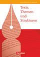 Texte, Themen und Strukturen - Allgemeine Ausgabe 2009