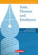 Texte, Themen und Strukturen - Deutschbuch für die Oberstufe - Berlin, Brandenburg, Mecklenburg-Vorpommern, Sachsen, Sachsen-Anhalt, Thüringen