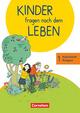 Kinder fragen nach dem Leben - Evangelische Religion - Neuausgabe 2018