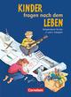 Kinder fragen nach dem Leben - Ausgabe 2006