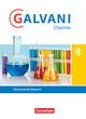 Galvani - Chemie für Gymnasien - Ausgabe B - Für naturwissenschaftlich-technologische Gymnasien in Bayern - Neubearbeitung