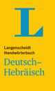 Langenscheidt Handwörterbuch Deutsch-Hebräisch - für Schule, Studium und Beruf