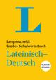 Langenscheidt Großes Schulwörterbuch Lateinisch-Deutsch Klausurausgabe - Buch mit Online-Anbindung