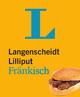 Langenscheidt Lilliput Fränkisch - im Mini-Format