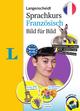 Langenscheidt Sprachkurs Französisch Bild für Bild - Der visuelle Kurs für den leichten Einstieg mit Buch und einer MP3-CD