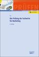 Die Prüfung der Fachwirte für Marketing
