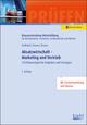 Absatzwirtschaft - Marketing und Vertrieb