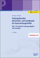 Prüfungsklassiker Wirtschafts- und Sozialkunde für Steuerfachangestellte