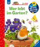 Wer lebt im Garten?