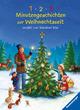 1,2,3 Minutengeschichten zur Weihnachtszeit