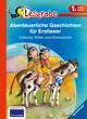 Abenteuerliche Geschichten für Erstleser - Indianer, Ritter und Dinosaurier