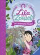 Lila und Zausel - Der zauberhafte Ponyhof