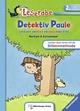 Detektiv Paule und ein verflixt verzwickter Fall