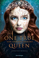 One True Queen - Von Sternen gekrönt