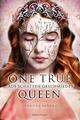 One True Queen - Aus Schatten geschmiedet