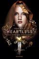 Heartless - Das Herz der Verräterin