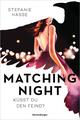 Matching Night - Küsst du den Feind?