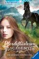 Pferdeflüsterer-Academy - Ein geheimes Versprechen