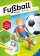 Fußball: - Malen - Rätseln - Quizzen