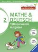 Mathe & Deutsch: 150 spannende Aufgaben