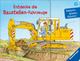 Entdecke die Baustellen-Fahrzeuge
