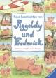 Neue Geschichten von Piggeldy und Frederick