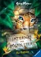 Das Internat der bösen Tiere, Band 1: Die Prüfung
