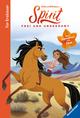 Dreamworks Spirit Frei und Ungezähmt: Das Erstlese-Buch zum Film