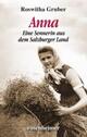 Anna - Eine Sennerin aus dem Salzburger Land