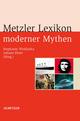 Metzler Lexikon moderner Mythen