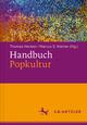 Handbuch Popkultur