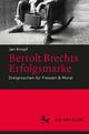 Bertolt Brechts Erfolgsmarke