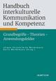 Handbuch interkulturelle Kommunikation und Kompetenz