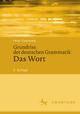 Grundriss der deutschen Grammatik 1