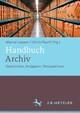 Handbuch Archiv