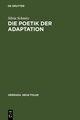 Die Poetik der Adaptation