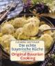 Die echte bayerische Küche/Traditional Bavarian Cooking