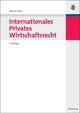 Internationales Privates Wirtschaftsrecht