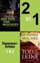 Der Tote vom Maschsee & Tod an der Leine (Hannoverkrimis 1+2)
