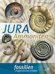Fossilien Sonderheft 'Jura-Ammoniten'