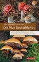 Die Pilze Deutschlands