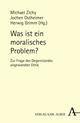 Was ist ein moralisches Problem?