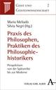 Praxis des Philosophierens, Praktiken der Historiographie