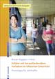 Schüler mit herausforderndem Verhalten im inklusiven Unterricht