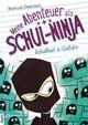 Meine Abenteuer als Schul-Ninja, Band 05