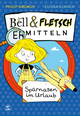 Bell & Fletsch - Spürnasen im Urlaub