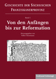 Von den Anfängen bis zur Reformation