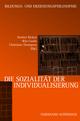 Die Sozialität der Individualisierung